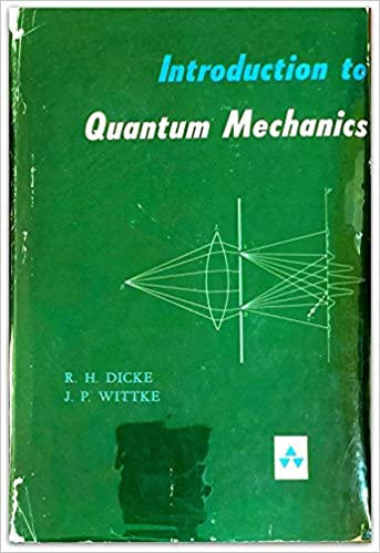 Introduction to quantum mechanics robert h dicke j p wittke introduction to quantum mechanics 1st edition fandeluxe Images