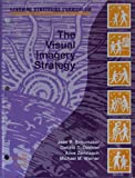 img - for The Visual Imagery Strategy (Learning Straegies Curriculm) book / textbook / text book