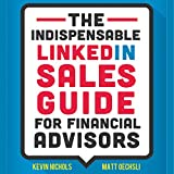 The Indispensable LinkedIn Sales Guide for Financial Advisors