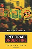 img - for Free Trade under Fire: Fourth Edition book / textbook / text book