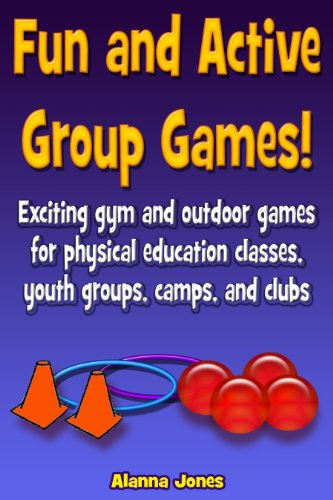 amazon com fun and active group games exciting gym and outdoor