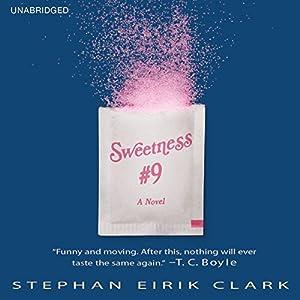 Sweetness #9 Audiobook