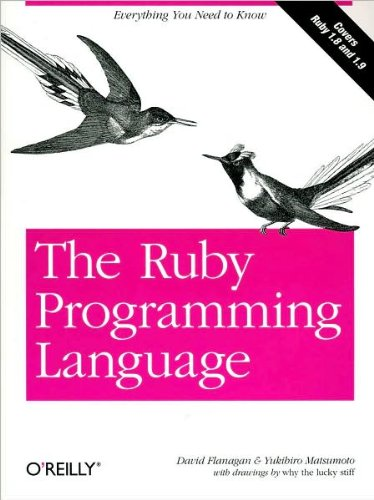 The Ruby Programming Language (text only) by D.Flanagan.Y.Matsumoto by O'Reilly Media