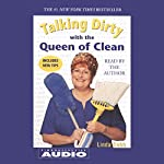 Talking Dirty with the Queen of Clean | Linda Cobb