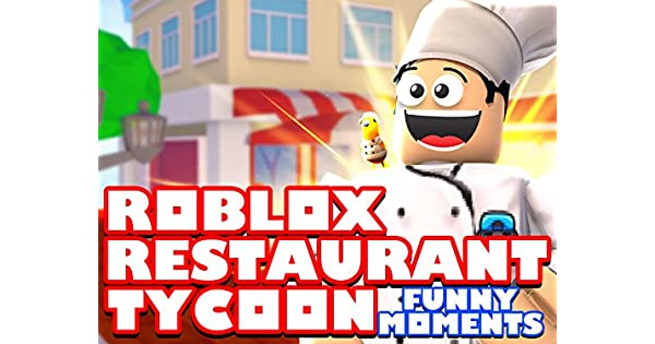 Amazon co uk: Watch Clip: Roblox Restaurant Tycoon (Funny