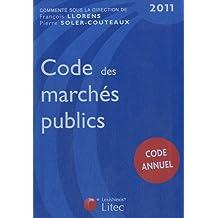 CODE DES MARCHÉS PUBLICS 2011 4E ÉD.
