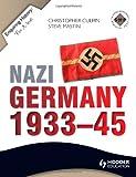 Nazi Germany 1933-45, Christopher Culpin and Jamie Byrom, 1444178776