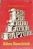 The Pre-Tribulation Rapture, Allen Beechick, 0896360407