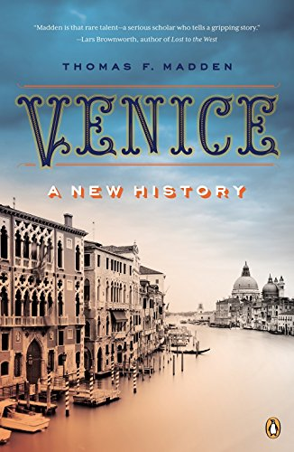 Venice: A New History (Venice Grand Canal)
