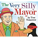 The Very Silly Mayor