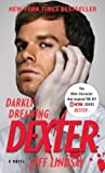 Darkly Dreaming Dexter, Jeff Lindsay, 0307473708