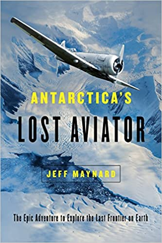 Antarctica's Lot Aviator, Maynard, Jeff