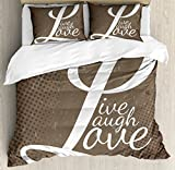 Ambesonne Live Laugh Love Duvet Cover Set Queen Size, Words Live Laugh Love on Halftone Worn out Style Background, Decorative 3 Piece Bedding Set with 2 Pillow Shams, Brown White Pale Brown
