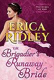 The Brigadier's Runaway Bride (Dukes of War Book 5)
