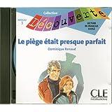 Decouverte: Le piege etait presque parfait - CD (Collection Decouverte: Niveau 3 (Audio))