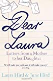 Dear Laura, June Hird and Laura Hird, 1841958999