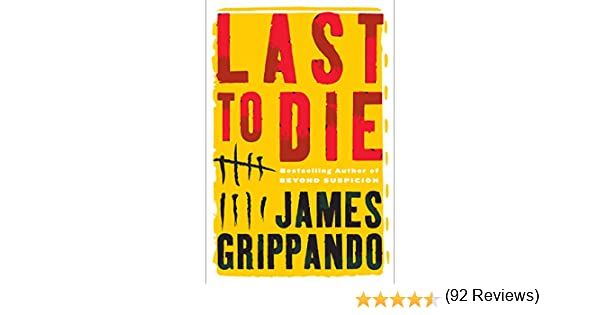 Amazon last to die jack swyteck book 3 ebook james amazon last to die jack swyteck book 3 ebook james grippando kindle store fandeluxe Document