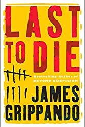 Last to Die (Jack Swyteck Book 3)