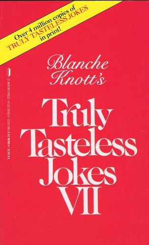 Blanche Knott's Truly Tasteless Jokes VII (0312907656 2092138) photo