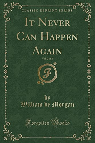 It Never Can Happen Again, Vol. 2 of 2 (Classic Reprint) (Can It Happen Again compare prices)