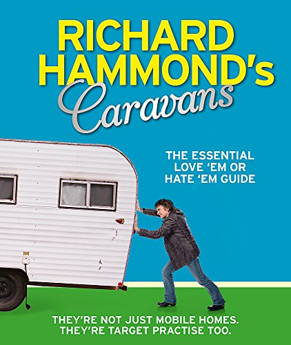 Richard Hammond's Caravans: The Essential Love'em