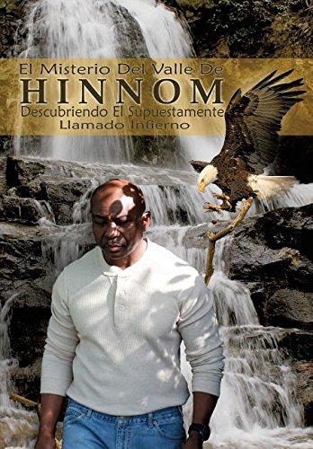 El Misterio del Valle de Hinnom: Descubriendo El Supuestamente Llamado