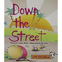 Celebrate Reading! Little Celebrations Grade 1: Down the Street 1995