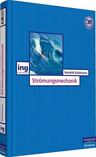 Strömungsmechanik (Pearson Studium - Maschinenbau)