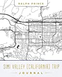 Simi Valley (California) Trip Journal: Lined Travel Journal/Diary/Notebook With Map Cover Art