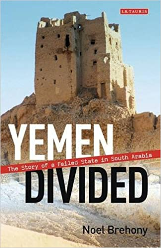 Book Yemen Divided: The Story of a Failed State in South Arabia
