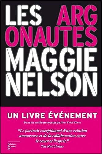 Amazon Fr Les Argonautes Maggie Nelson Jean Michel