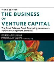 The Business of Venture Capital (3rd Edition): The Art of Raising a Fund, Structuring Investments, Portfolio Management, and Exits,
