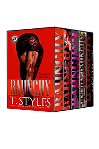Raunchy Series - COMPLETE Box Set - Books 1-5 (The Cartel Publications Presents) (Set Box Ashley Turner)