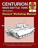 Centurion Main Battle Tank: 1946 to Present