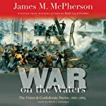 War on the Waters: The Union and Confederate Navies, 1861–1865 | James M. McPherson