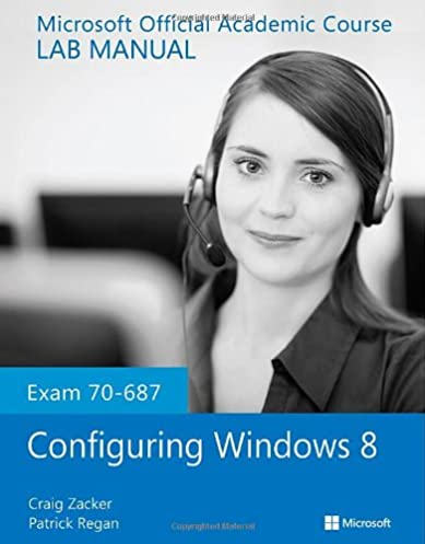 exam 70 687 configuring windows 8 lab manual microsoft official rh amazon com