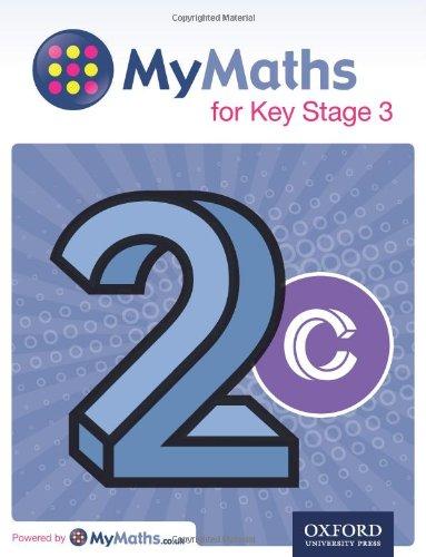 Mymaths: For Key Stage 3: Student Book 2c PDF