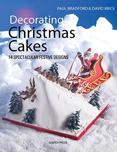Decorating Christmas Cakes: 14 Spectacular Festive Designs