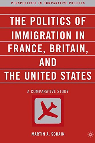 The Politics of Immigration in France, Britain, and the...
