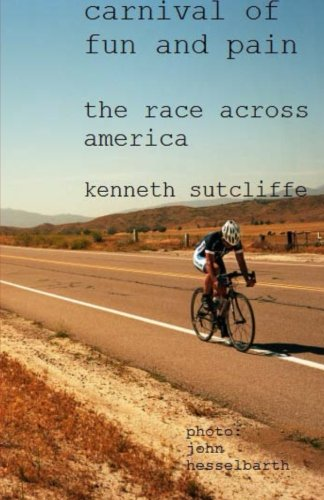 Download The Race Across America: Bicycle Carnival of Fun and Pain pdf epub