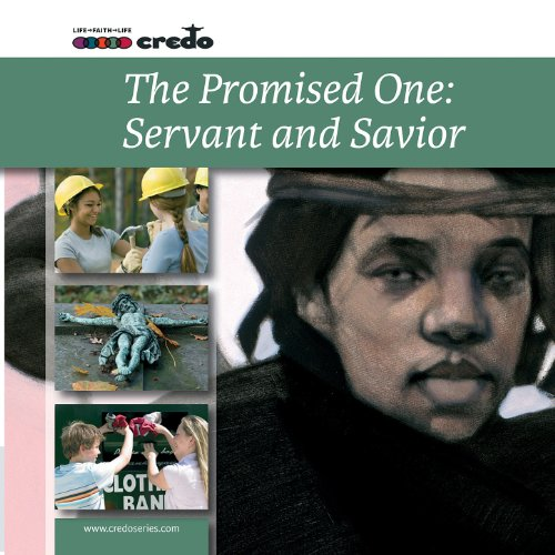 The Promised One: Savior and S...