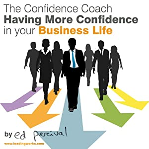 Having More Confidence in Your Business Life Speech