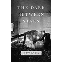 The Dark Between Stars: Poems