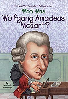 Who Was Wolfgang Amadeus Mozart? (Who Was...?) by [McDonough, Yona Zeldis]