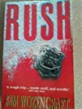 Rush by Kim Wozencraft front cover
