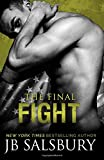 The Final Fight (The Fighting Series) (Volume 8)