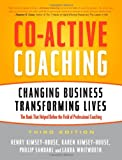 Co-Active Coaching, Laura Whitworth and Henry Kimsey-House, 1857885678
