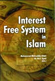 img - for Interest Free System in Islam book / textbook / text book
