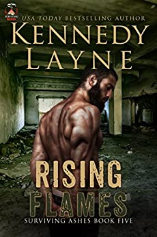 Rising Flames (Surviving Ashes, Book Five) by [Layne, Kennedy]