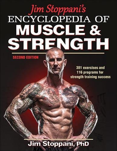Jim Stoppani's Encyclopedia of Muscle & Strength-2nd Edition cover